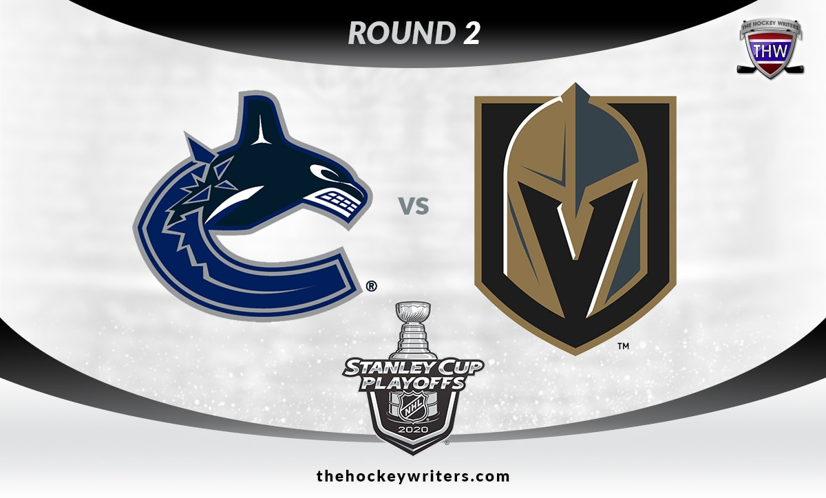Round 2 2020 NHL Playoffs Vancouver Canucks vs Vegas Golden Knights