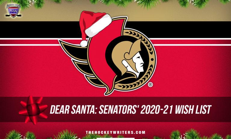 Dear Santa Ottawa Senators' Wish List for the 2020-21 Season