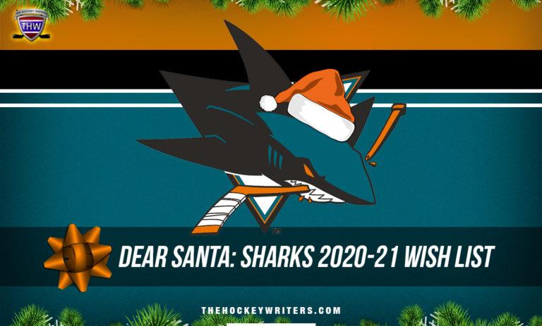 Dear Santa San Jose Sharks Wish List for the 2020-21 Season
