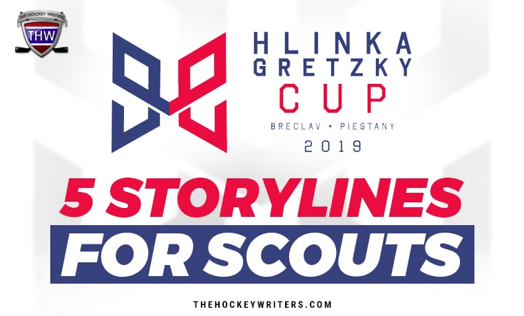 Hlinka Gretzky Cup 2019 5 Storylines For Scouts