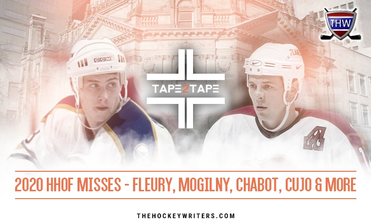 Hockey Hall of Fame Class of 2020 Tape2Tape HHOF Misses Alexander Mogilny and Theo Fleury, Chabot, Cujo & More