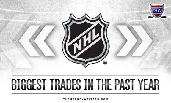 20 Biggest NHL Trades in the Past Year