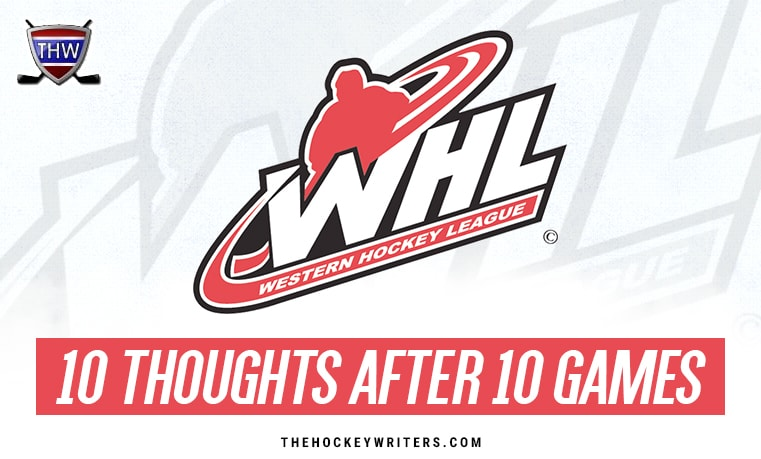 10 Thoughts After 10 Games WHL