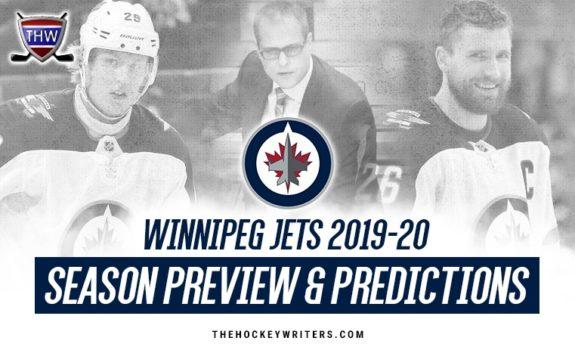 Winnipeg Jets 2019-20 Season Preview & Predictions