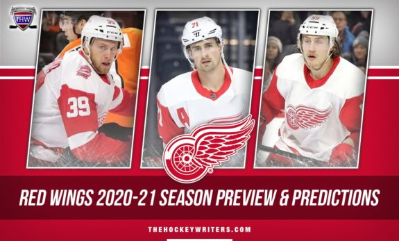 Detroit Red Wings 2020-21 Season Preview & Predictions Dylan Larkin, Anthony Mantha, and Tyler Bertuzzi