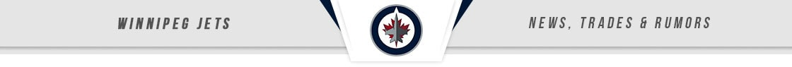 Winnipeg Jets News, Trades & Rumors