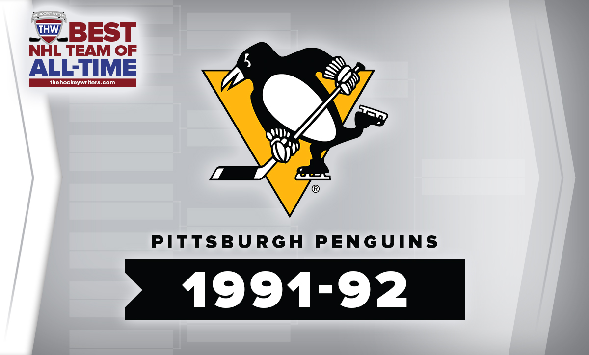 Best NHL Team of All-Time Brackets: 1991-92 Pittsburgh Penguins