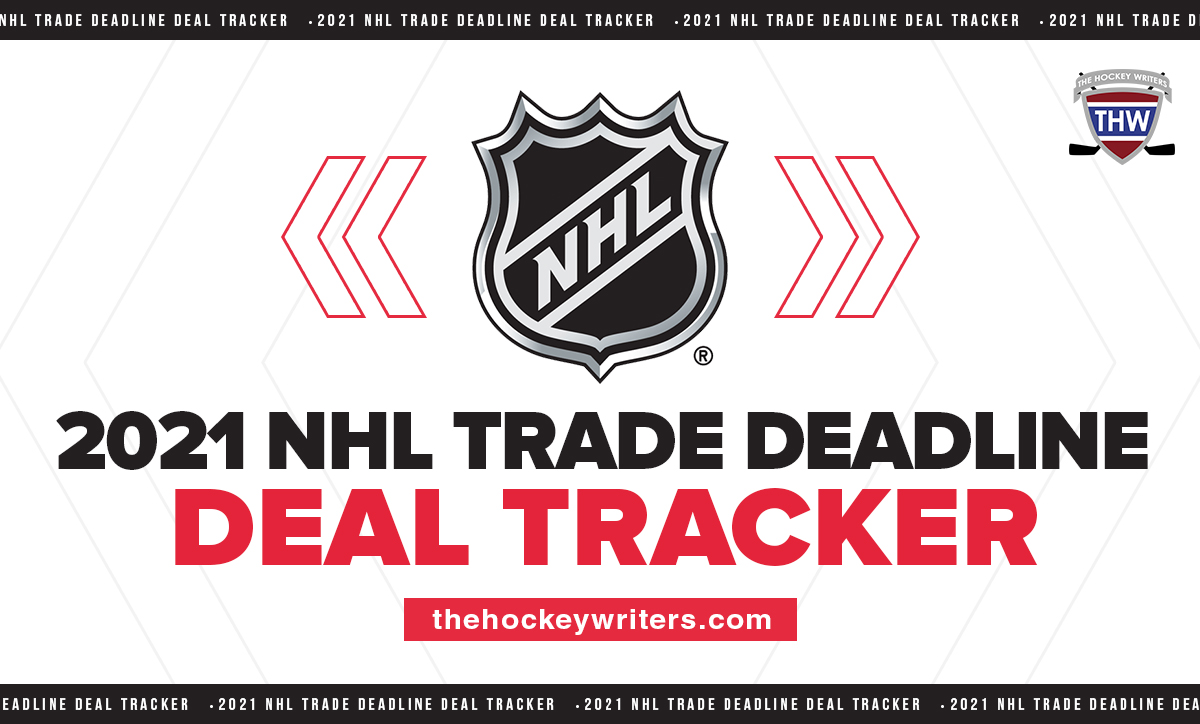 2021 NHL Trade Deadline Deal Tracker