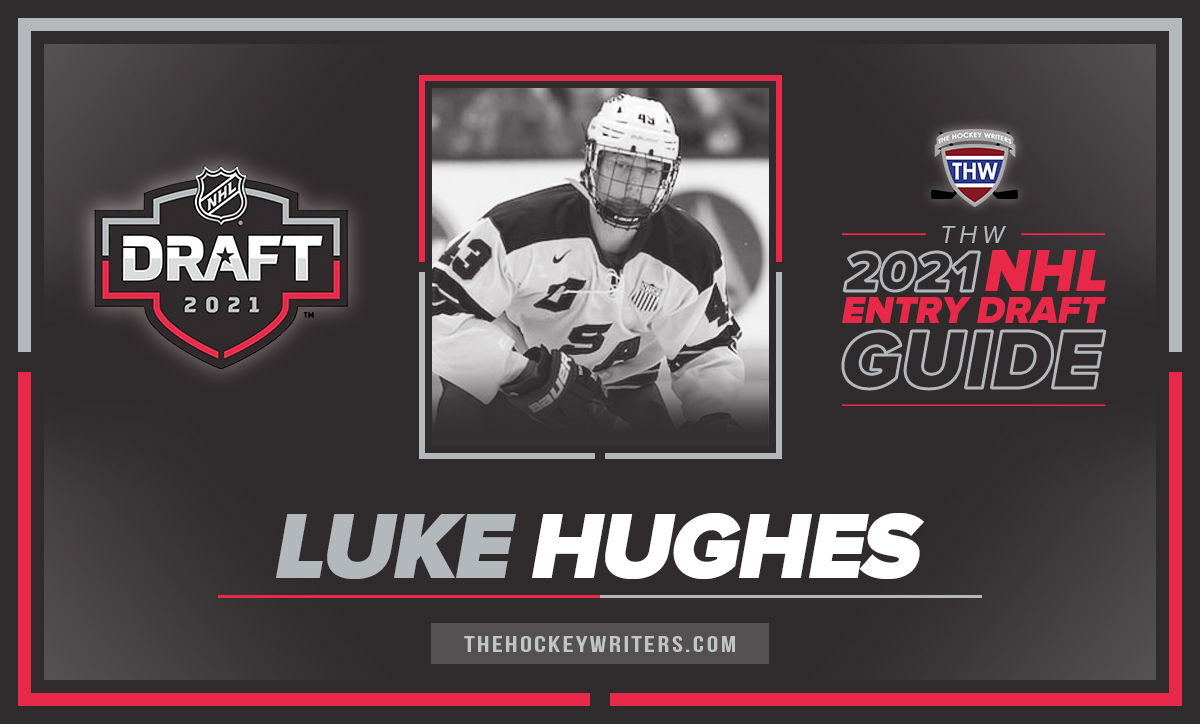 The Hockey Writers 2021 NHL Entry Draft Guide Luke Hughes