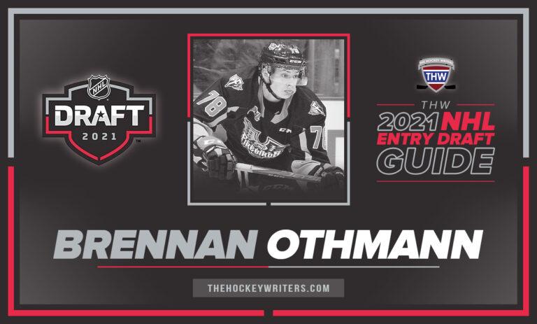 The Hockey Writers 2021 NHL Entry Draft Guide Brennan Othmann