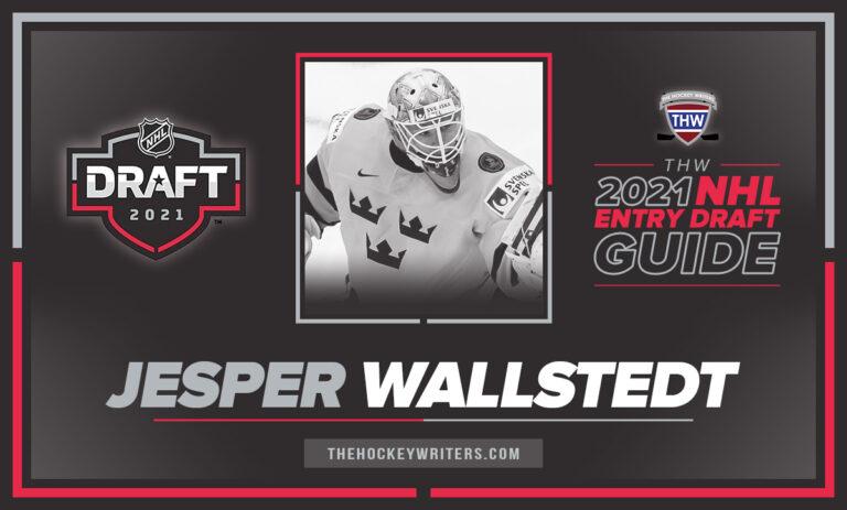 The Hockey Writers 2021 NHL Entry Draft Guide Jesper Wallstedt