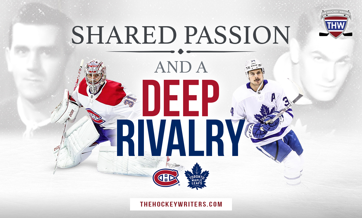 Montreal Canadiens & Toronto Maple Leafs Share a Passion as Deep as the Rivalry Syl Apps Maurice Richard Carey Price Matthews