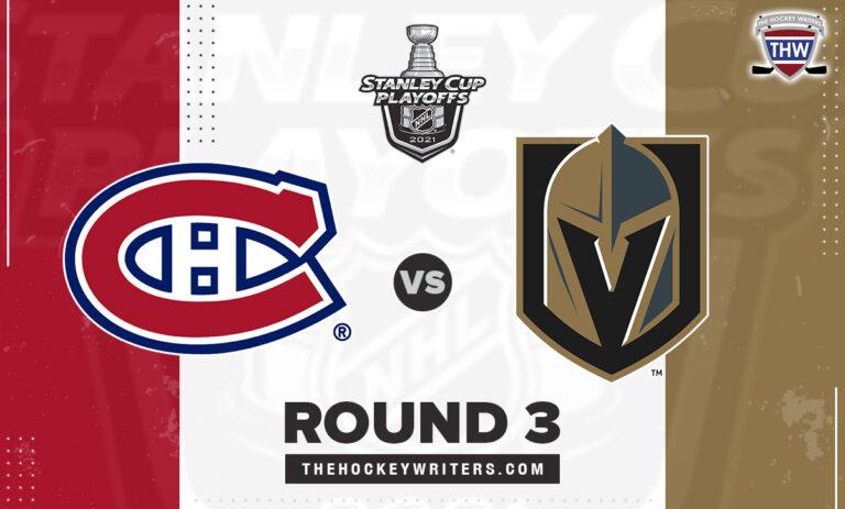 Montreal Canadiens Vegas Golden Knights Round 3 Stanley Cup Playoffs 2021