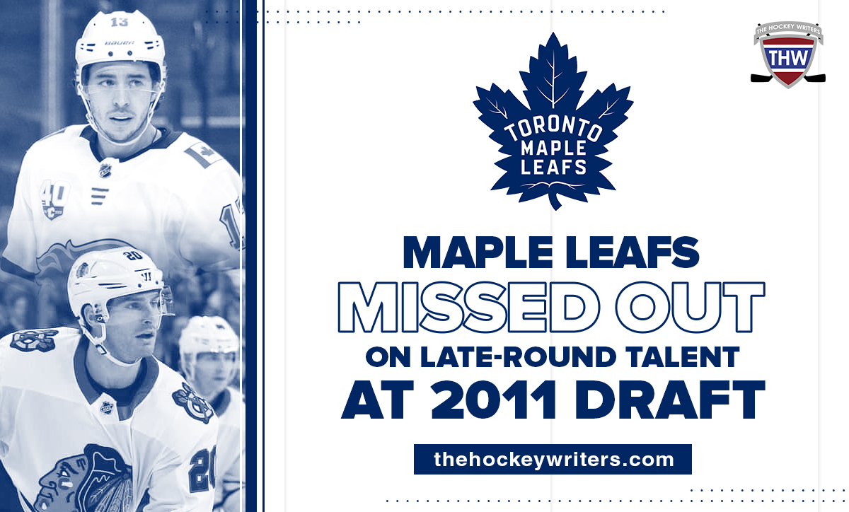Maple Leafs Missed Out on Late-Round Talent at 2011 Draft