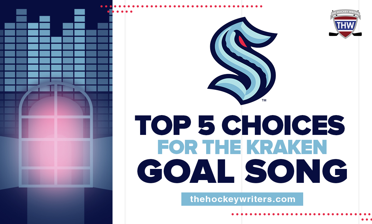 Top 5 Choices for the Kraken Goal Song