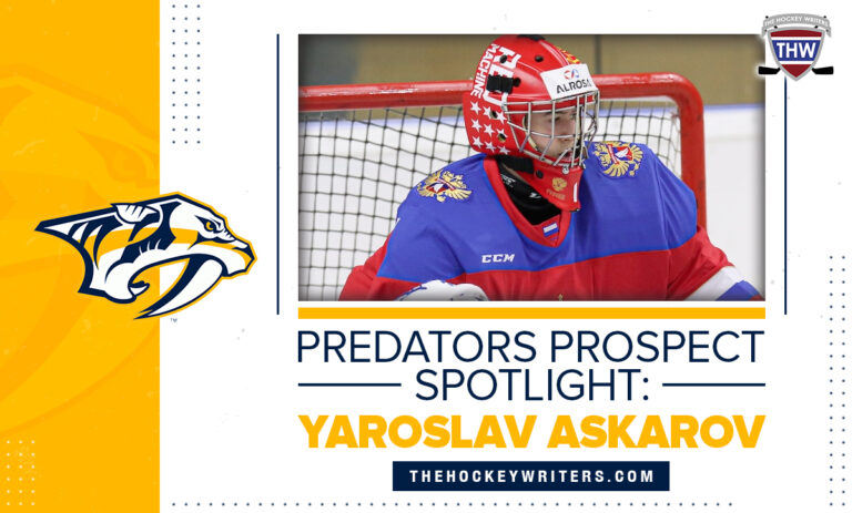 Nashville Predators Prospect Spotlight: Yaroslav Askarov