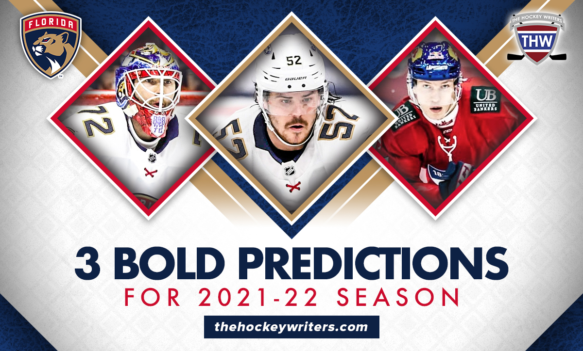 3 Bold Predictions for Florida Panthers 2021-22 season Sergei Bobrovsky, Anton Lundell, and MacKenzie Weegar